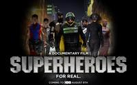 Superheroes Documentary: This is a promotional image for Superheroes, a documentary about the Real Life Superhero (RLSH) movement.